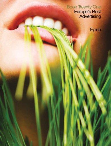 9782884791069: Epica Book Twenty One: Europe's Best Advertising (Epica: Europe's Best Advertising) (Bk. 21)