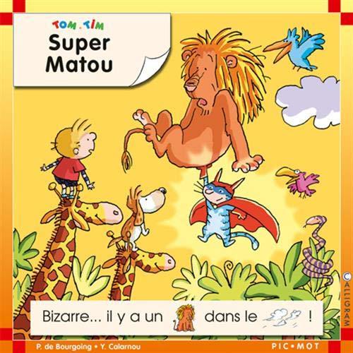 9782884801072: Tom et Tim : Super Matou