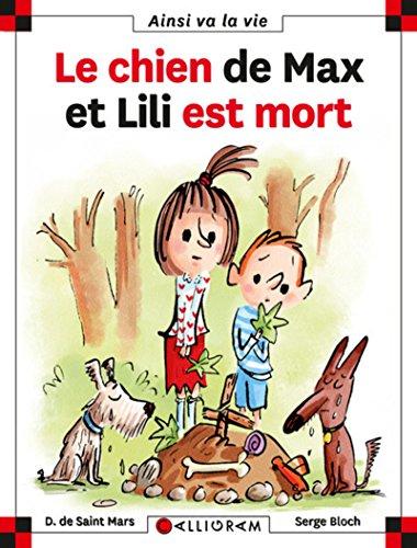 9782884801508: Le Chien De Max Et Lili Est Mort (71) (French Edition)