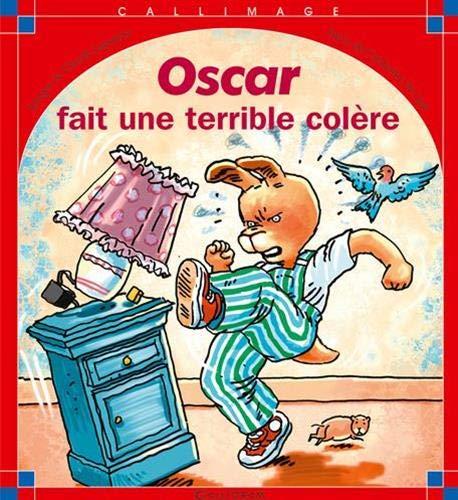 9782884801522: Oscar fait une terrible colère