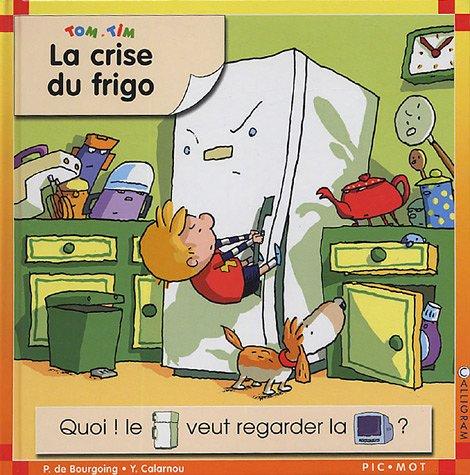 9782884801546: la crise du frigo