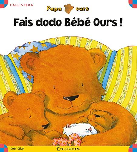 9782884803182: Fais dodo B�b� Ours !