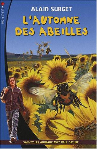 9782884803892: L'automne des abeilles (French Edition)