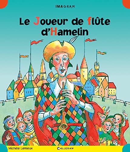 Le Joueur de flûte d'Hamelin: Michèle Lemieux