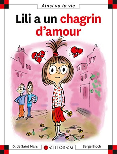 9782884804066: Lili a Un Chagrin D'amour (83) (French Edition)