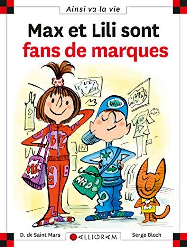 9782884804370: Max et Lili sont fans de marque (Ainsi va la vie)