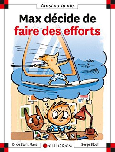 9782884805315: Max Decide De Faire Des Efforts (89) (French Edition)