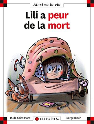 9782884805452: Lili a Peur De La Mort (French Edition)