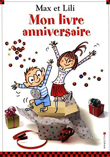 9782884805520: Mon livre anniversaire : Max et Lili