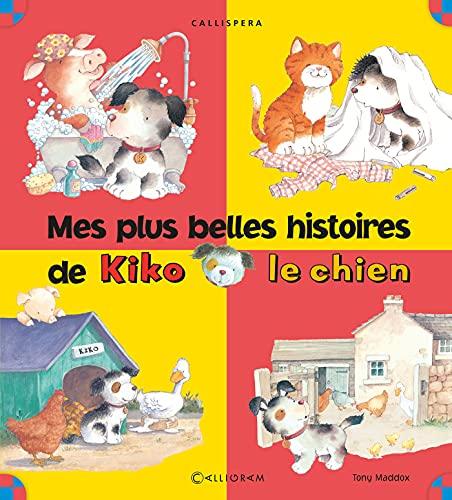 9782884805735: Les plus belles histoires de Kiko le chien