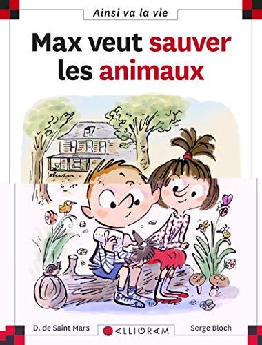 9782884805933: Max veut sauver les animaux