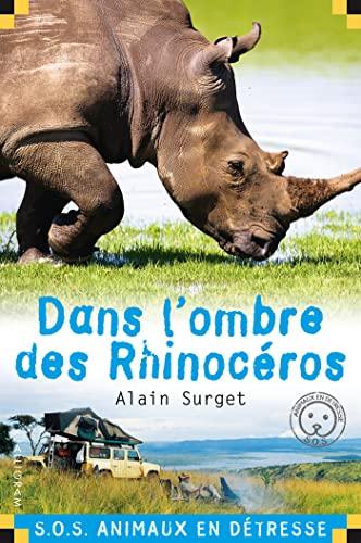 9782884806589: Dans l'ombre des rhinocéros