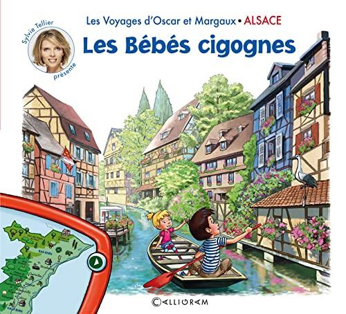 9782884807500: Les voyages d'Oscar et Margaux - L'Alsace - Les Bébés cigognes