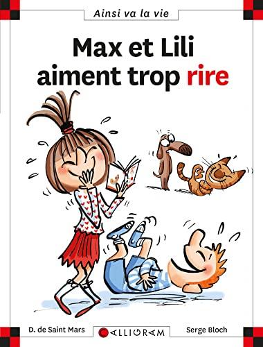 9782884808248: Max et Lili Aiment Trop Rire: N.125 (Ainsi va la vie)