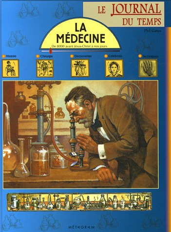 9782884809566: La médecine