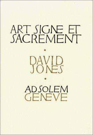 Art, signe et sacrement (9782884820103) by David Jones; Bernard Marchadier