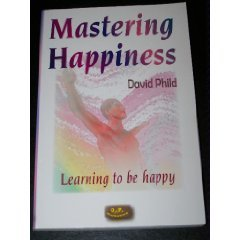 9782884920315: Mastering Happiness: Learning to Be Happy
