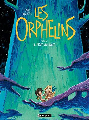 ORPHELINS T01 (LES) : PREMIÈRE PARTIE: KNITTEL CYRIL