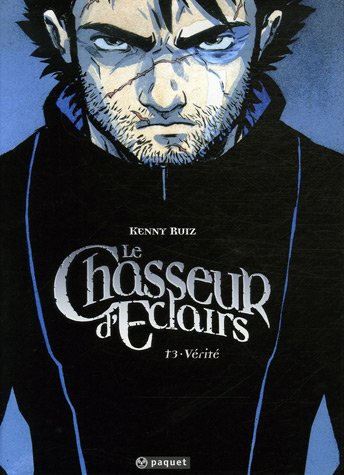 9782888900764: Le Chasseur d'éclairs tome 3: Vérité