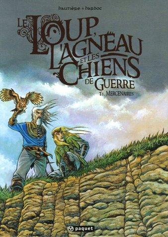 9782888901273: Le Loup, l'Agneau et les Chiens de guerre : Pack en 2 volumes : Tome 1, Mercenaires ; Tome 2, Le Livre des Ombres