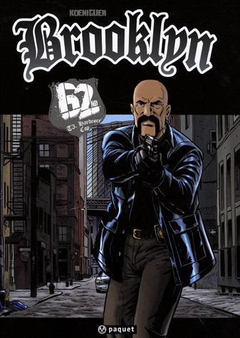 9782888901358: Brooklyn 62ND, Tome 3 : Hardcore Cop