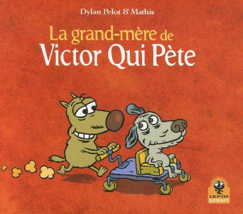 9782888901365: La grand-m�re de Victor Qui P�te