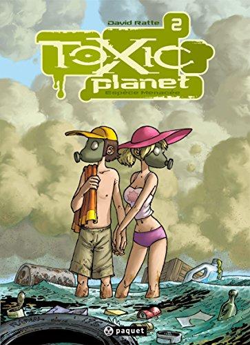 9782888901549: Toxic Planet, Tome 2: Espèce menacée