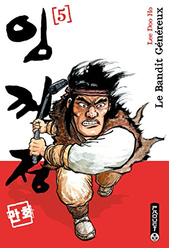 Le Bandit Genereux, Tome 5 (French Edition): Doo Ho Lee