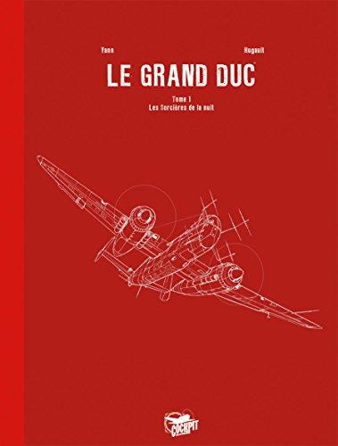 """""""le grand duc t.1 ; les sorcières de la nuit"""": Romain Hugault"""