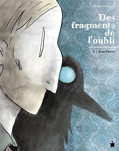 9782888904892: Des fragments de l'oubli, Tome 2 : Jean-Pierre