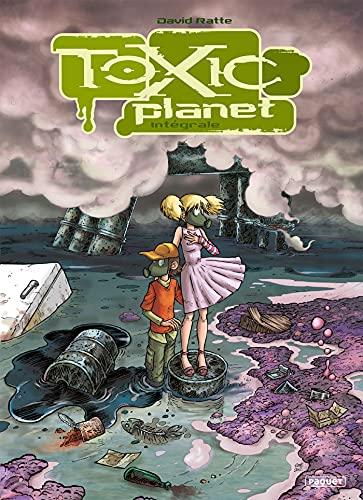 toxic planet (integrale)