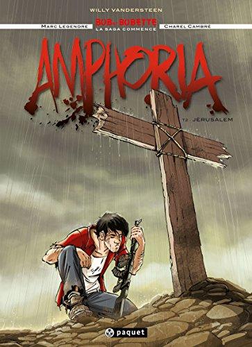 Amphoria, Tome 2 : Jerusalem: Marc Legendre; Charel