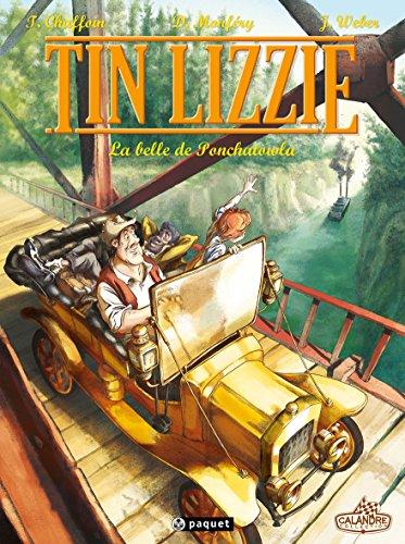 TIN LIZZIE T.01 : LA BELLE DE PONTCHATOWLA: MONFERY DOMINIQUE