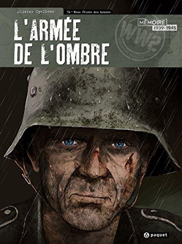 9782888907565: L'armée de l'ombre T4: Nous etions des hommes (Mémoire)
