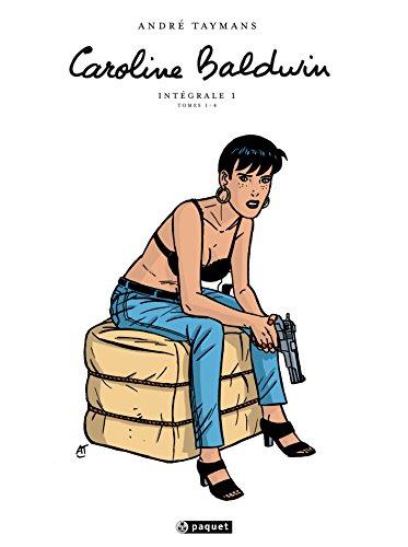 9782888908487: Caroline Baldwin Intégrale T1: Volumes 1 à 4