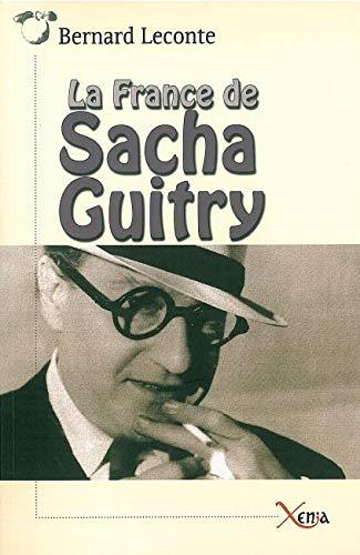 la France de Sacha Guitry: Bernard Leconte