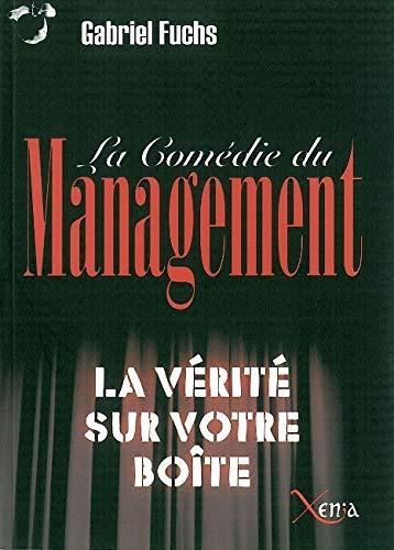 9782888920731: La comédie du management