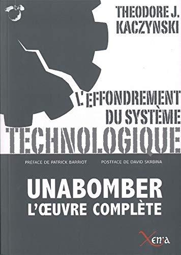 9782888921233: L'effondrement du systeme technologique