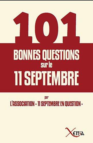 9782888921332: 101 bonnes questions sur le 11 septembre