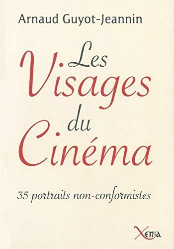 9782888921363: Les visages du cinéma : 35 portraits anticonformistes