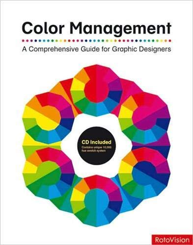 9782888930181: Color Management: A Comprehensive Guide for Graphic Designers