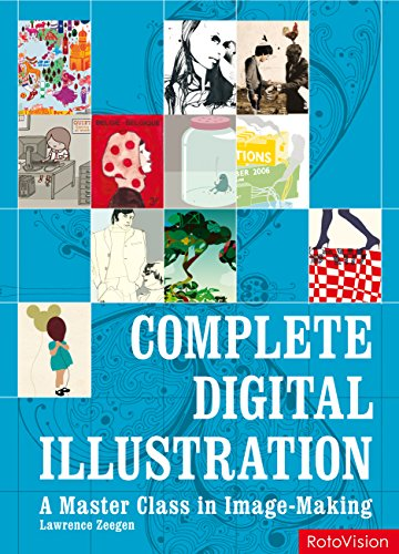 9782888930969: Complete Digital Illustration: A Master Class in Image-Making