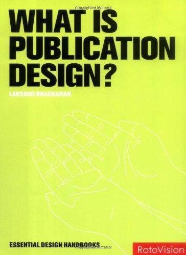 9782888931027: What is Publication Design? (Essential Design Handbooks)