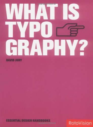 What is Typography?: David Jury