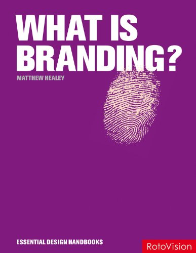 9782888931355: What is Branding? (Essential Design Handbooks)