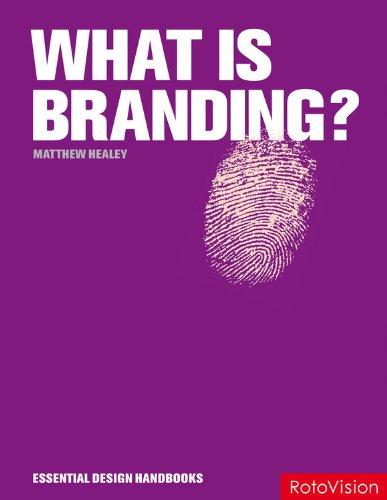 9782888931355: What is Branding? (Essential Design Handbooks)