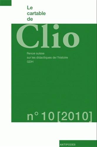 CARTABLE DE CLIO NO 10 2010: COLLECTIF REVUE