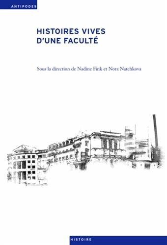 HISTOIRES VIVES D UNE FACULTE: NATCHKOVA NORA FINK