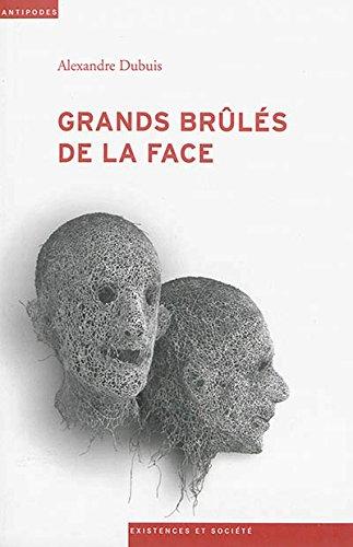 9782889010967: Grands Brules de la Face. Épreuves et Luttes pour la Reconnaissance