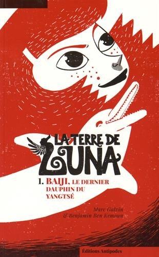 TERRE DE LUNA 1 BAIJI LE DERNIER DAUPHIN: GALVIN BEN KEMOUN